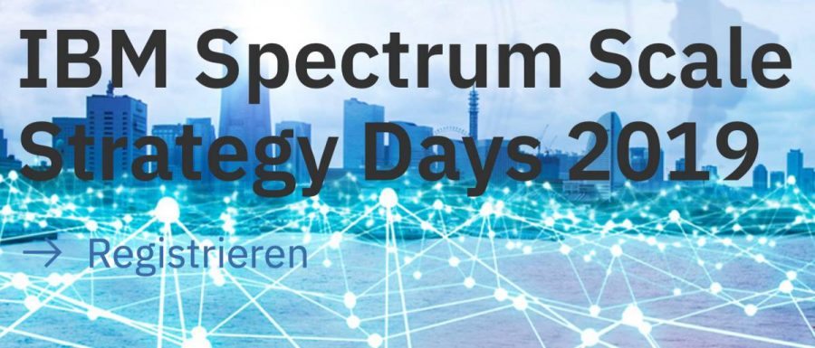 IBM Spectrum Scale Strategy Days 2019