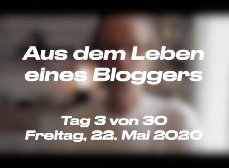 Aus dem Leben eines Bloggers (3 von 30)