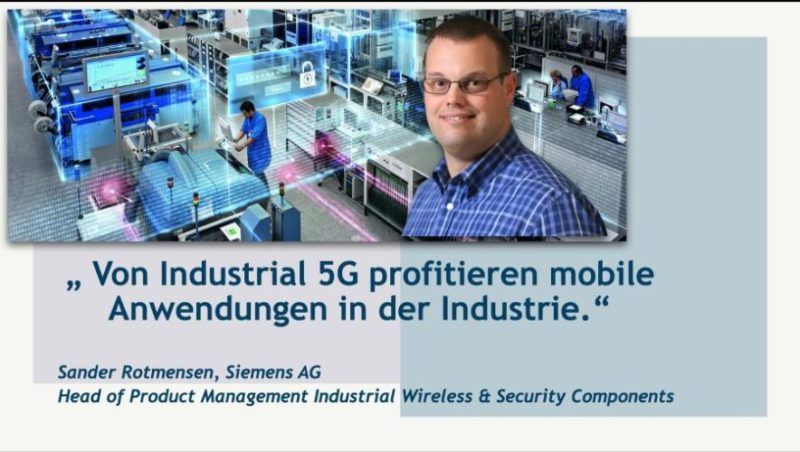 Sander Rotmensen (Siemens AG) über Industrial 5G