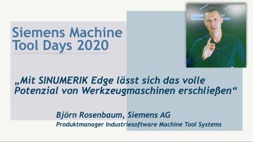 """""""Mit SINUMERIK Edge lässt sich das volle Potenzial von Werkzeugmaschinen erschließen"""""""