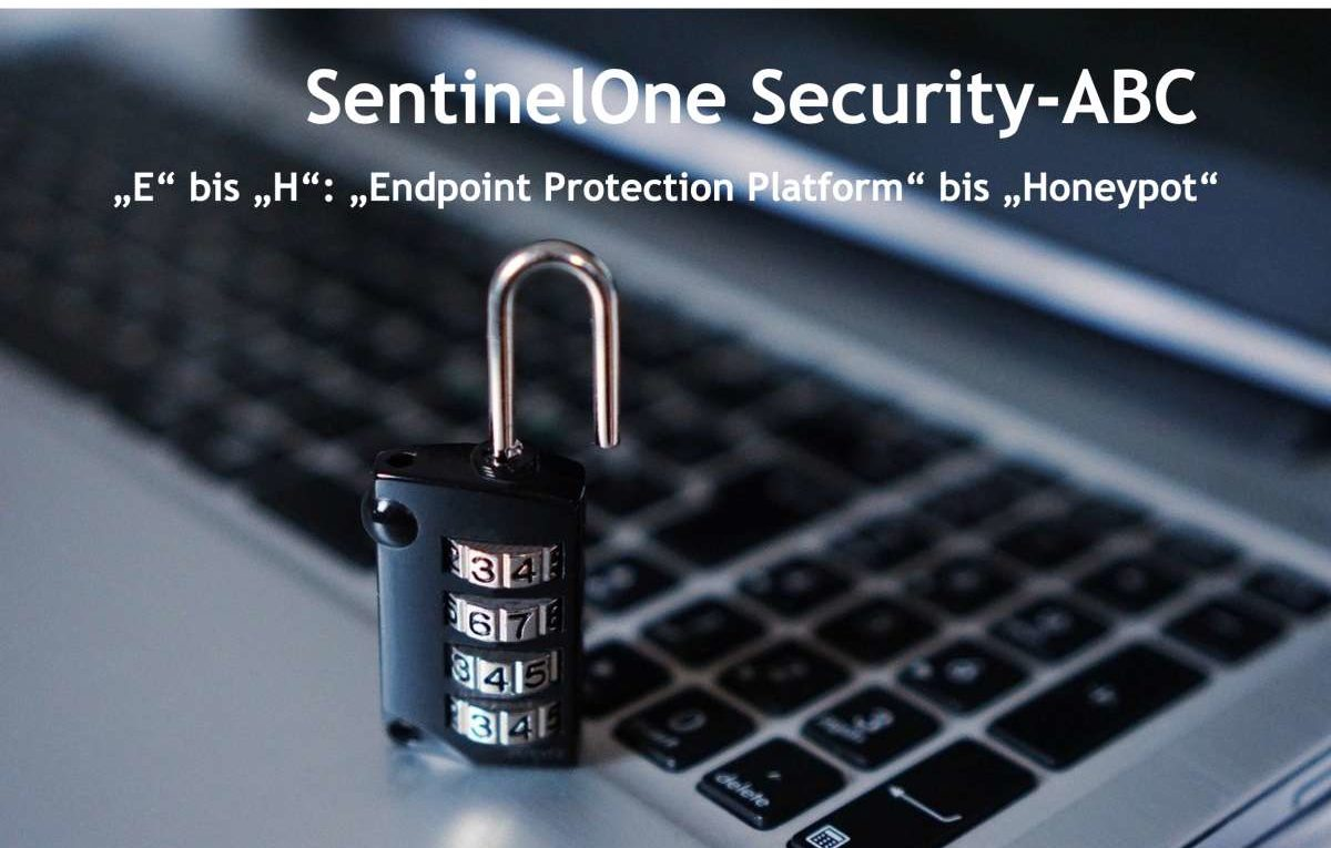 SentinelOne Security-ABC - Von EPP bis Honeypot
