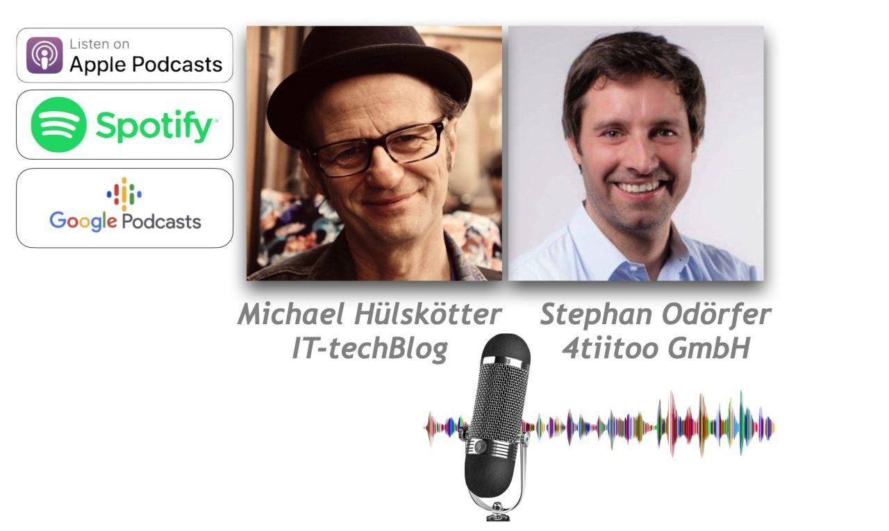 IT-techBlog-Podcast mit Stephan Odörfer von 4tiitoo
