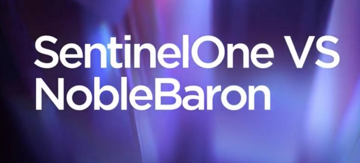SentinelOne versus NobleBaron - so schützt man sich gegen die Malware