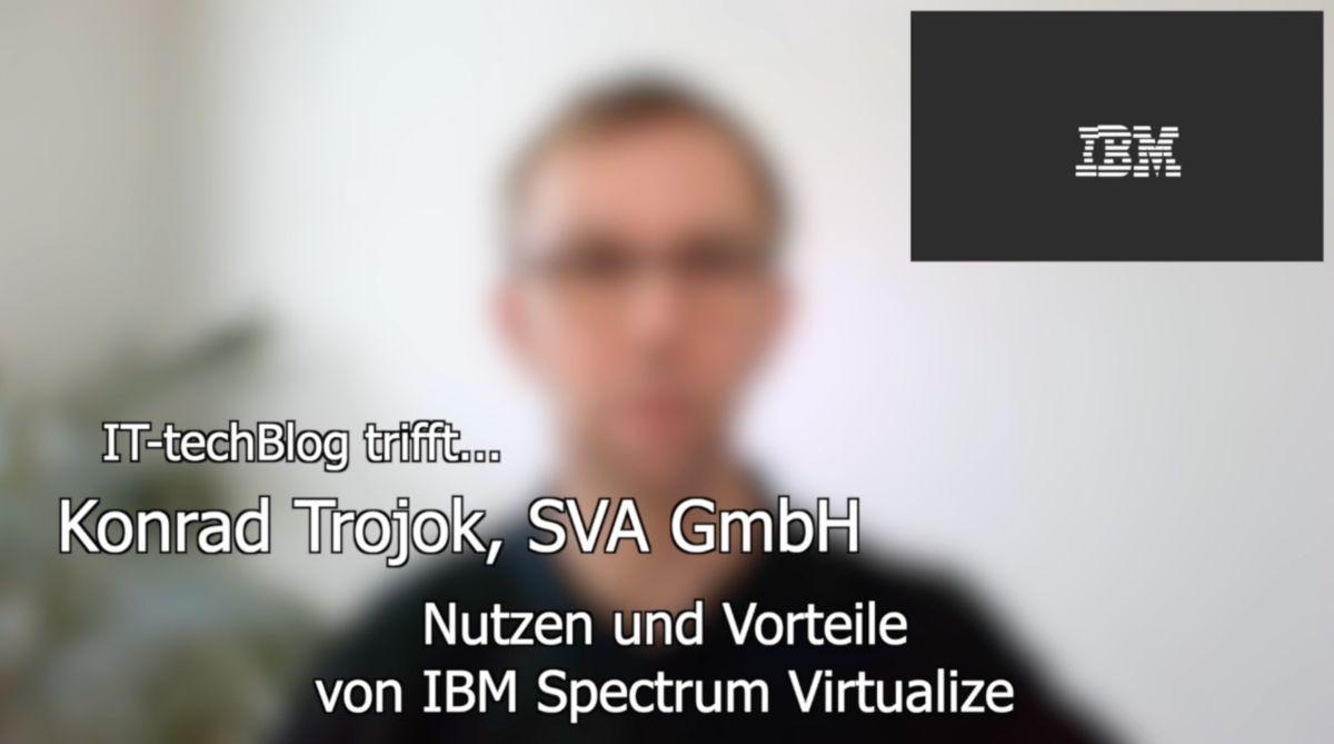 Konrad Trojok (SVA) über IBM Spectrum Virtualize
