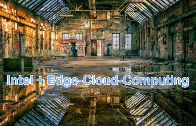 Intel und Edge-Cloud-Computing